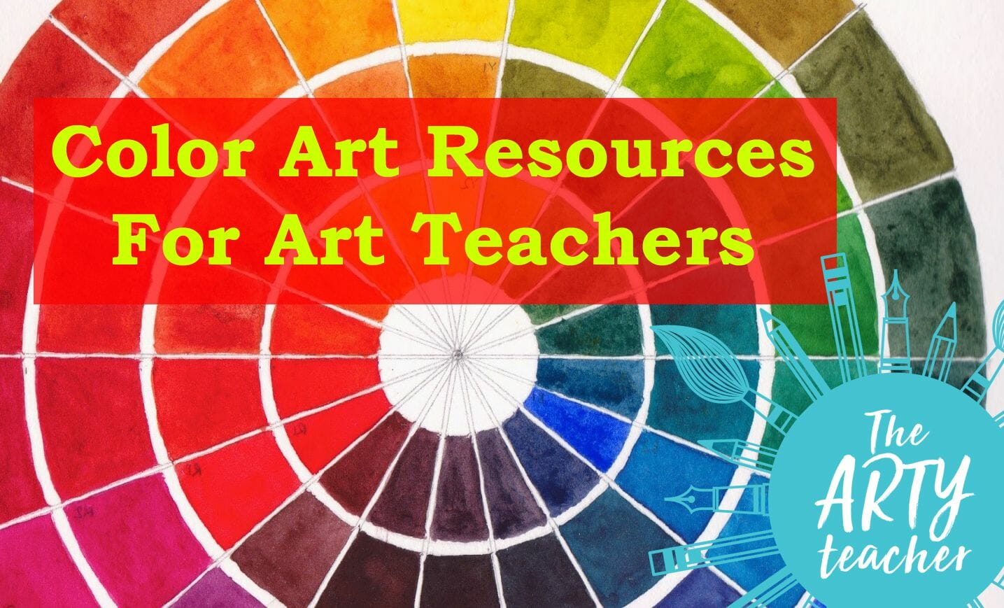 Color Art Resources For Teaching Colour Theory The Arty Teacher