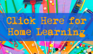 Click Here for Home Learning