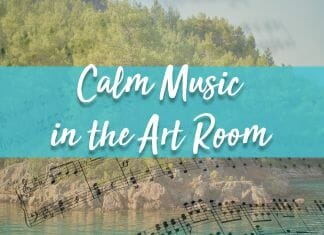 Calm Music in the Art Room