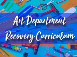 art department recovery curriculum