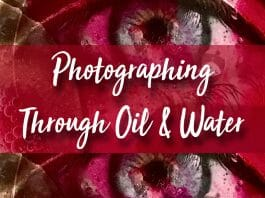 Photographing Through Oil and Water