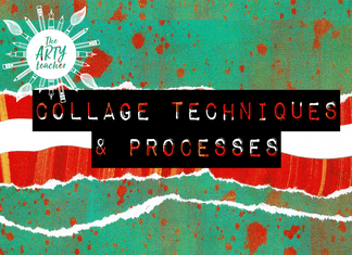 Collage Techniques and Processes