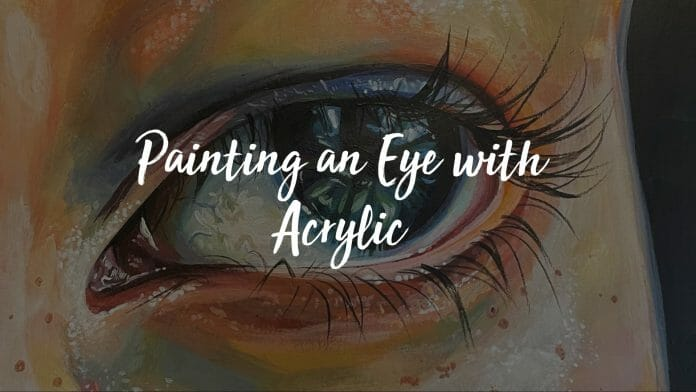 Painting an Eye with Acrylic